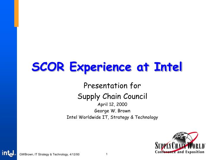 scor experience at intel n.