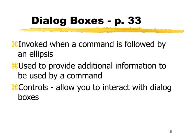 Dialog Boxes - p. 33