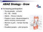 abae strategy grow