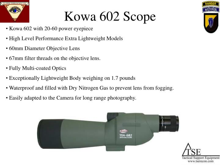 Kowa 602 Scope
