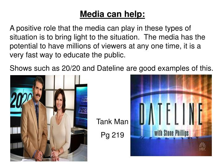 Media can help: