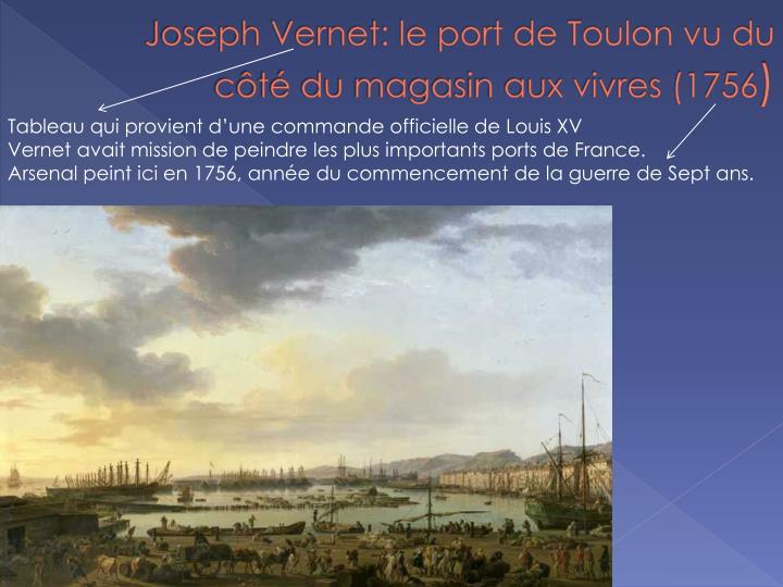Joseph vernet le port de toulon vu du c t du magasin aux vivres 1756