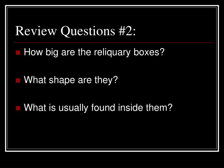 Review Questions #2: