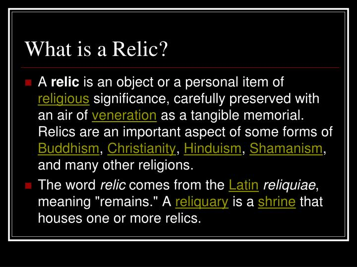 What is a Relic?