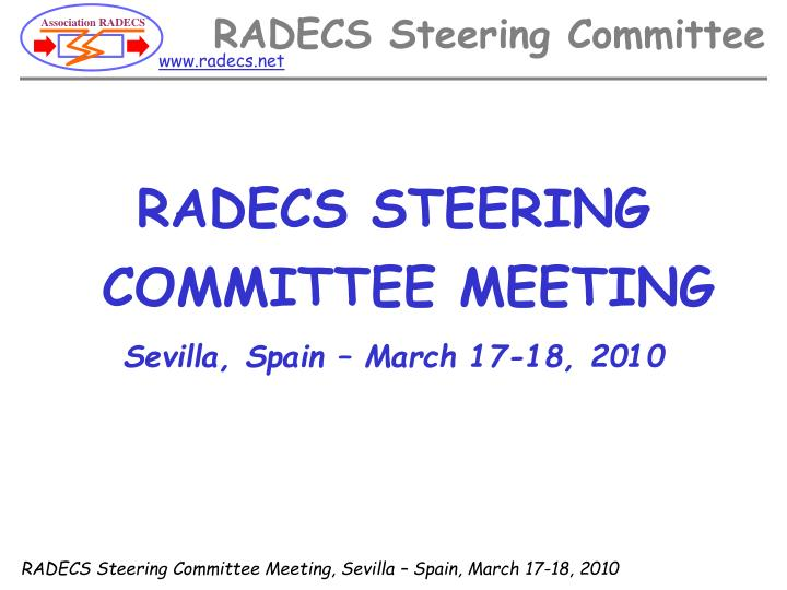 RADECS STEERING COMMITTEE MEETING