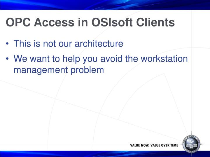OPC Access in OSIsoft Clients