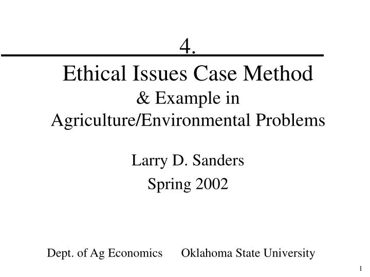 ethical issues in business case study Real-world business ethics: 5 case studies explore ethical issues in the context of actual proceedings that were resolved experience in business and.