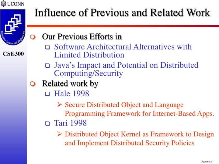 Influence of Previous and Related Work