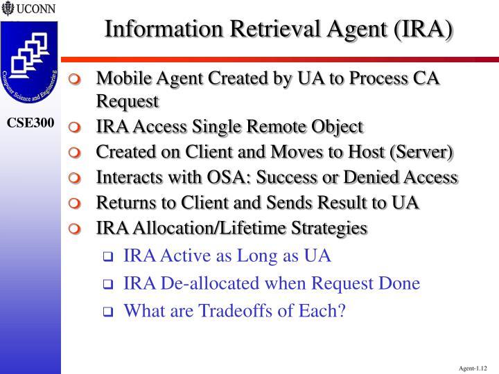 Information Retrieval Agent (IRA)