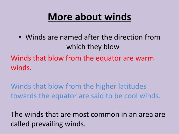 More about winds