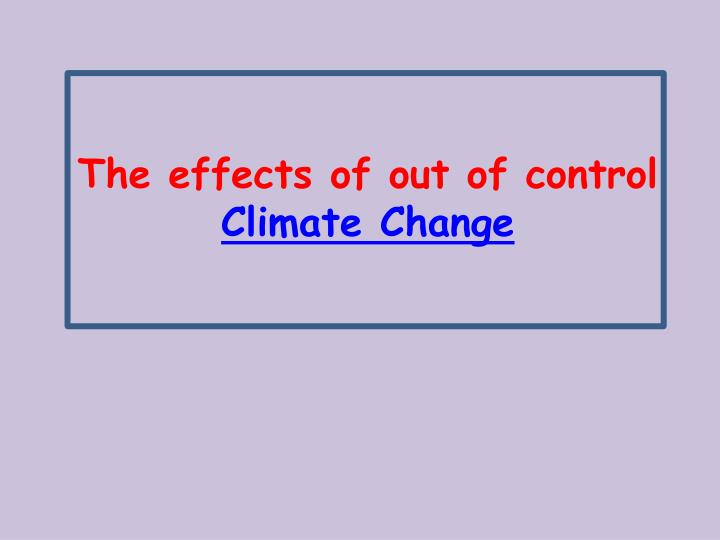 The effects of out of control