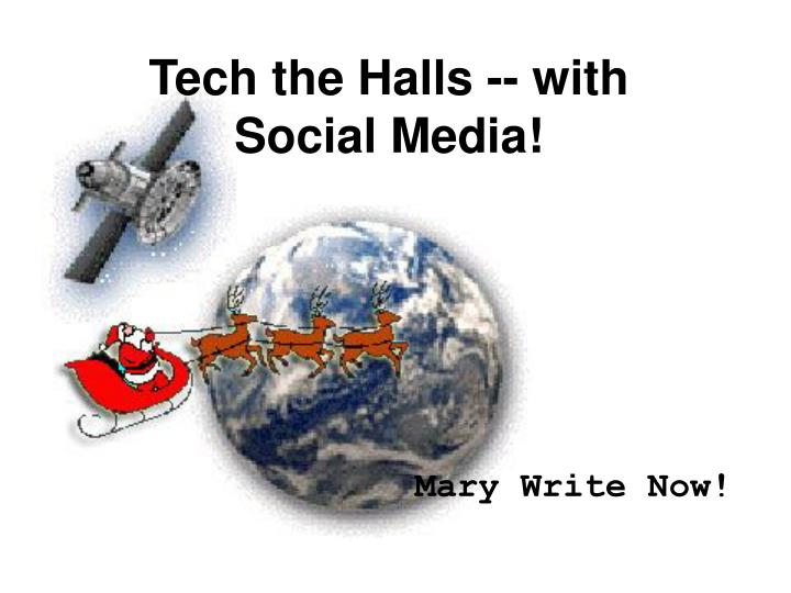 tech the halls with social media n.