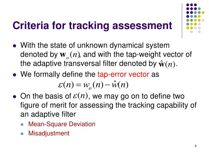Criteria for tracking assessment