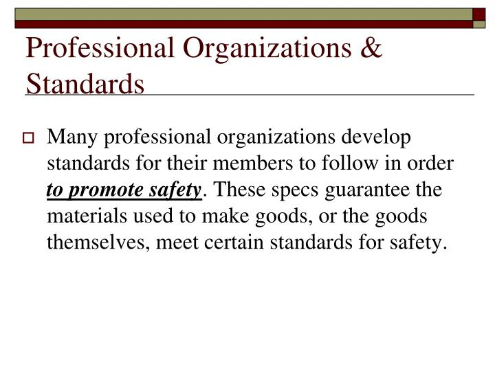 Professional Organizations & Standards