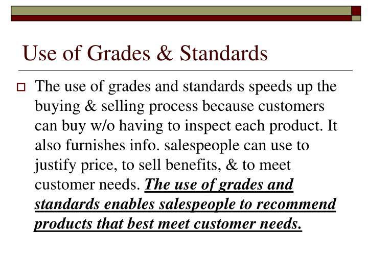 Use of grades standards