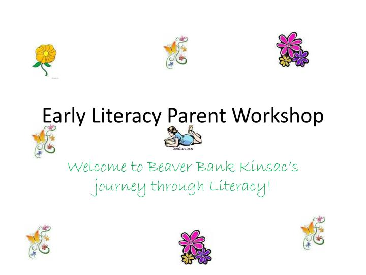 early literacy parent workshop n.