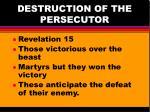 destruction of the persecutor