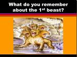 what do you remember about the 1 st beast
