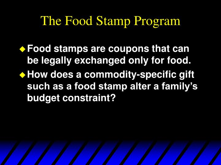 The Food Stamp Program