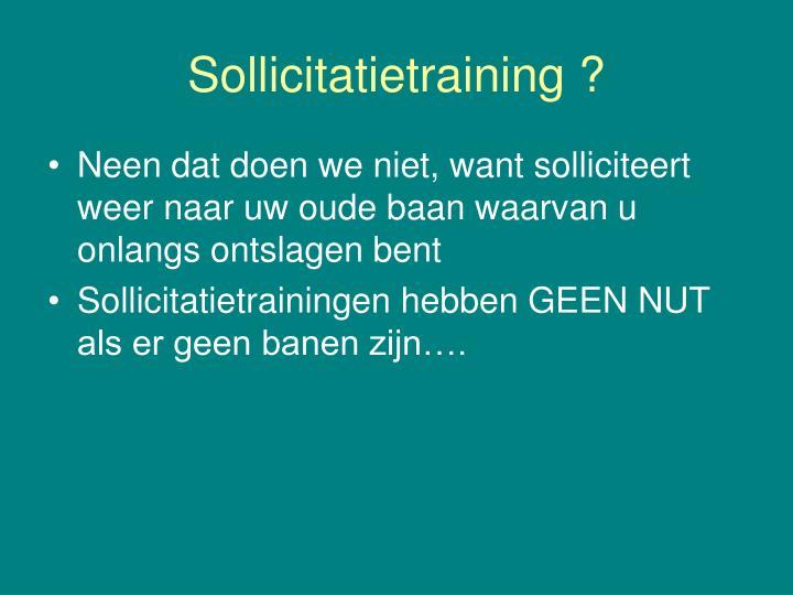 Sollicitatietraining ?