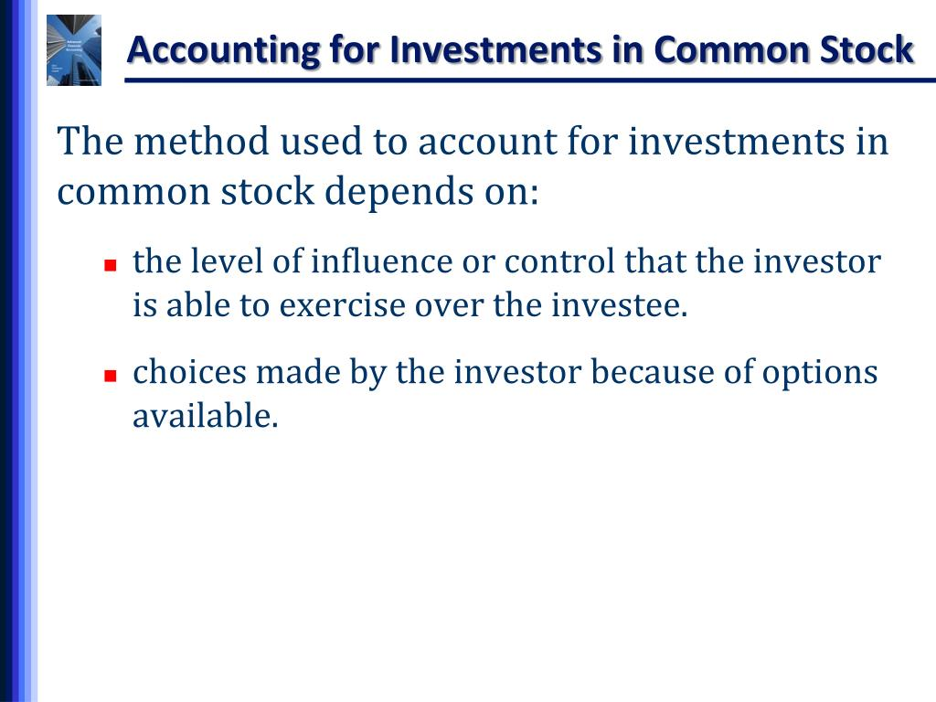 For accounting purposes what determines the method used to account for investments in common shares bluegrass state skills corporation skills training investment credit