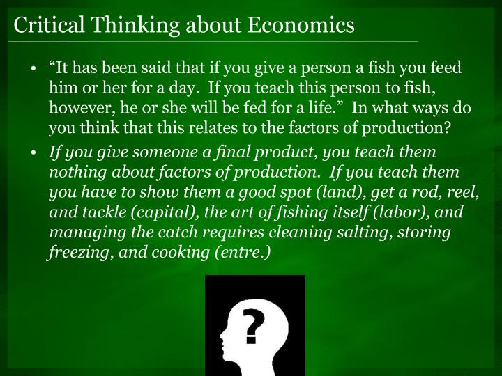 Critical Thinking about Economics