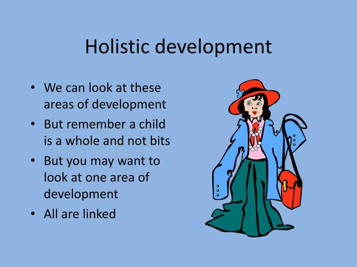 Holistic development