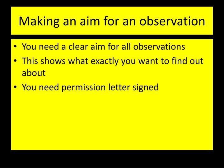 Making an aim for an observation