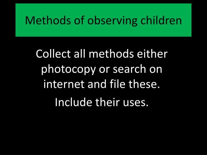 Methods of observing children