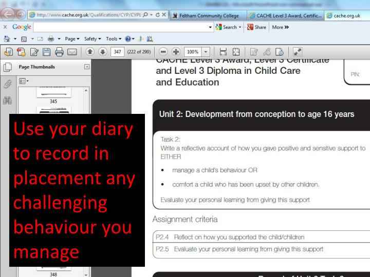 Use your diary to record in placement any challenging