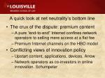 a quick look at net neutrality s bottom line