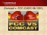 comcast v fcc cadc 08 1291