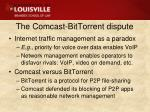 the comcast bittorrent dispute