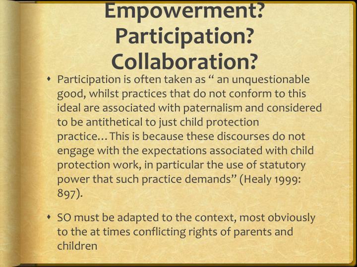 Empowerment? Participation? Collaboration?