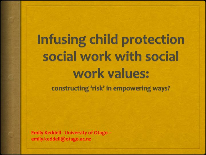 Infusing child protection social work with social work values