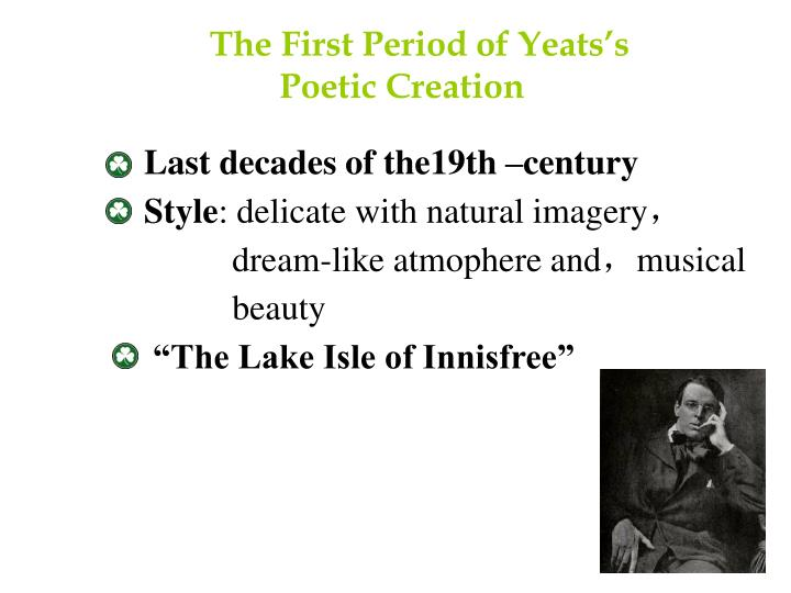 The First Period of Yeats's