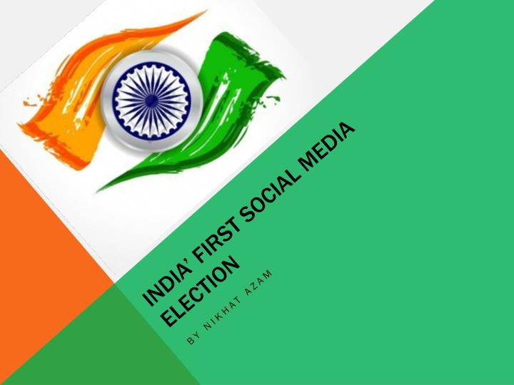 india first social media election n.