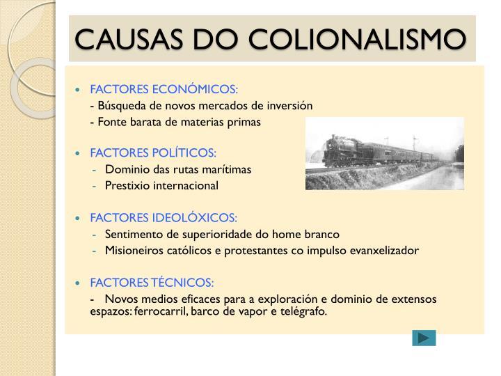 CAUSAS DO COLIONALISMO