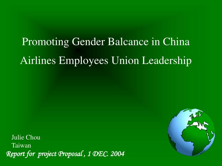 Promoting gender balcance in china airlines employees union leadership