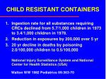 child resistant containers