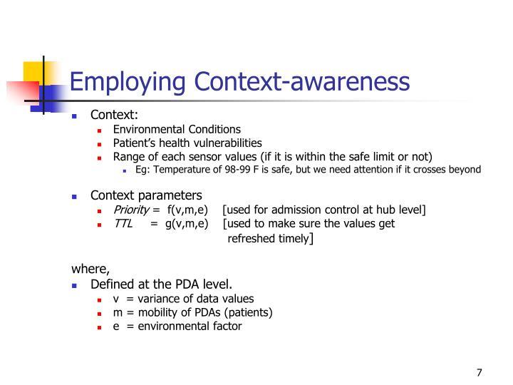 Employing Context-awareness