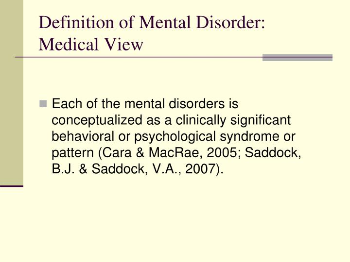Definition of Mental Disorder: Medical View