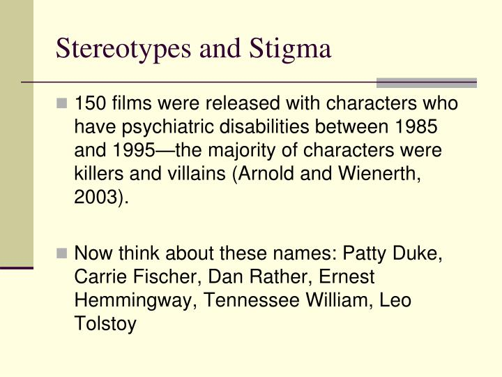 Stereotypes and Stigma