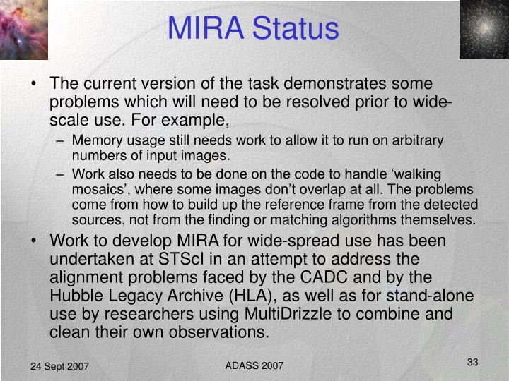 MIRA Status