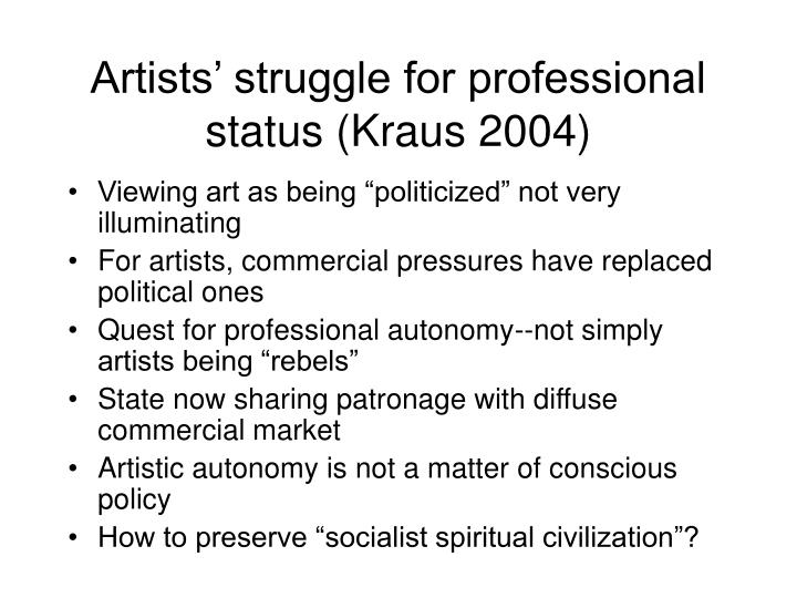 Artists' struggle for professional status (Kraus 2004)