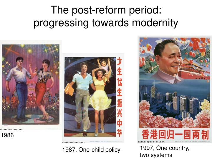 The post-reform period: