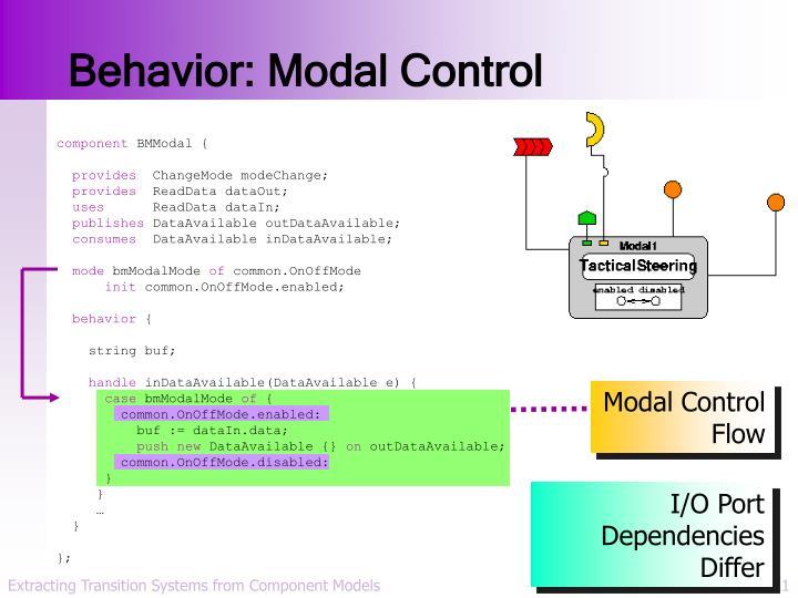 Behavior: Modal Control