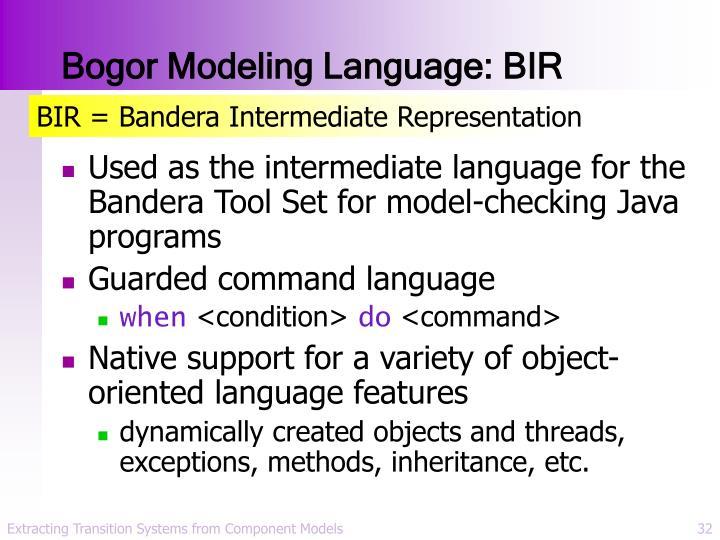 Bogor Modeling Language: