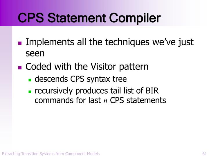 CPS Statement Compiler
