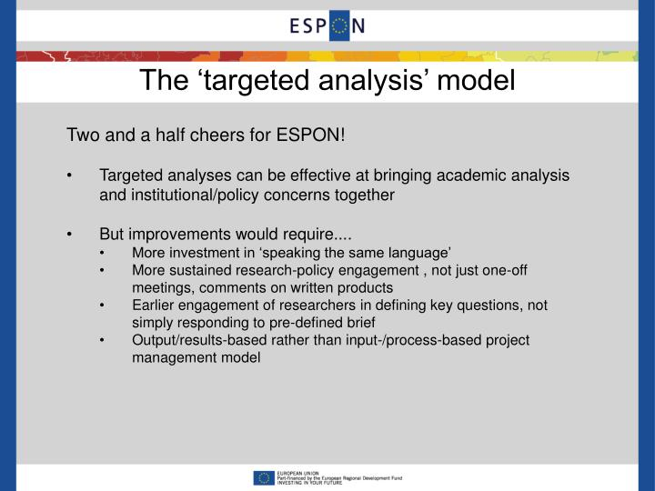 The 'targeted analysis' model